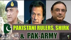 Pakistani Leaders, Shirk, and Pakistan Army